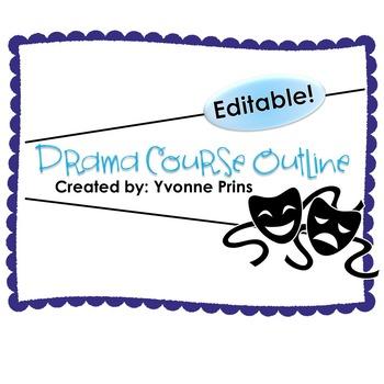 Editable Drama Course Outline