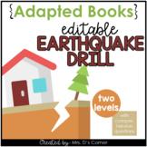 Editable Earthquake Drill Adapted Books [ Level 1 and Leve