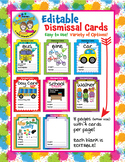 Editable Easy to Use Dismissal Cards