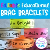 Editable Educational Brag Bracelets