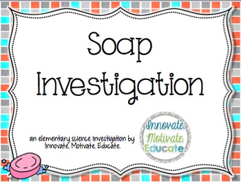 Editable Elementary Sink/Float & Heat Investigation with Bar Soap