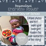 Editable Emergent Reader: 100th Day of School