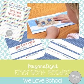Editable Emergent Reader: We Love School