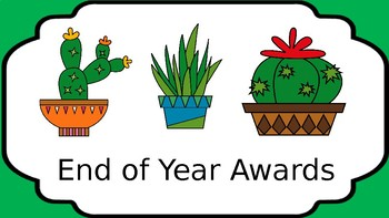 Editable End of Year Awards *CACTUS THEME*