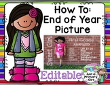Editable End of Year Picture Template