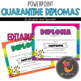 Editable End of Year Quarantine Diplomas