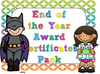 Editable to End of the Year Award Certificates Pack
