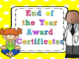 Editable End of the Year Awards- Yellow Large Polka Dots