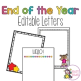 Editable End of the Year & Back to School Letters