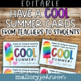 Editable End of the Year Cards with popsicles from teacher