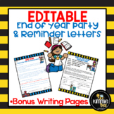 Editable End of the Year Party Letter Reminders and Writing Paper