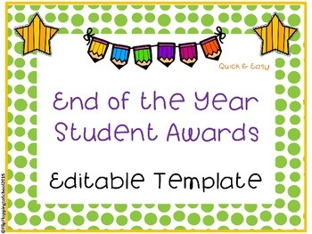 Editable End of the Year Student Awards