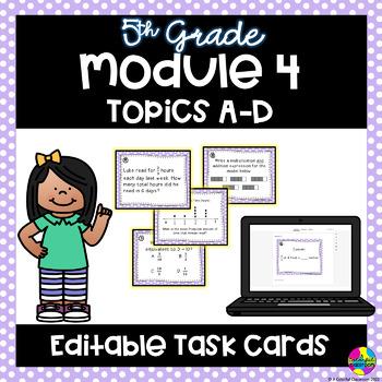 Editable Engage NY - Module 4 Topics A-D Task Cards