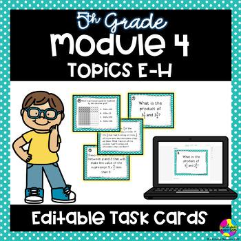 Editable Engage NY - Module 4 Topics E-H Task Cards