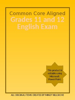 Editable English 11 and 12 Final Exams (Common Core Aligned)