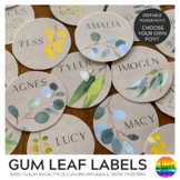 GUM LEAF Editable Classroom Labels + Signs
