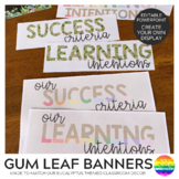 GUM LEAF Editable Learning Intention + Success Criteria Pack