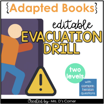 Editable Evacuation Drill Adapted Books [ Level 1 and Level 2 ] | School Drills