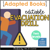 Editable Evacuation Drill Adapted Books [ Level 1 and Leve