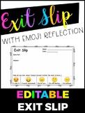 Editable Exit Slip with Emoji Reflection
