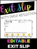 Editable Exit Slip with Emoji Reflection
