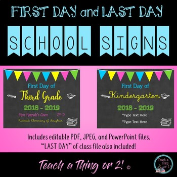Editable FIRST and LAST Day of School Signs - Back to School