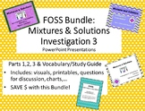 Editable!  FOSS Mixtures & Solutions Investigation 3 Bundle