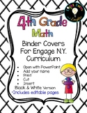 Editable FOURTH Grade Math Engage New York Binder Covers - Black & White