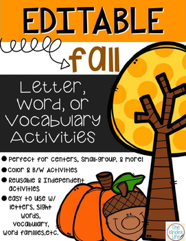 Editable Fall Autumn Word Work, Letter, and/or Vocabulary