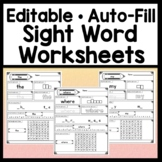Editable Sight Word Worksheets {Easy Auto-Fill!} {Spelling