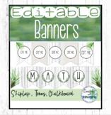 Editable Farmhouse Banner - Shiplap, Forest, Chalkboard Calm Classroom Decor