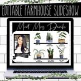 Editable Farmhouse Meet the Teacher Slideshow with Printable