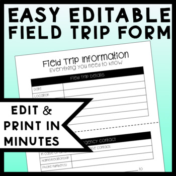 Editable Field Trip Form Colored & Reusable!