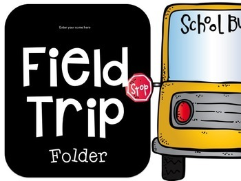 Editable Field Trip Kit