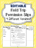 Editable Field Trip Permission Slips
