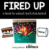 Editable Fired Up for First Grade Bulletin Board