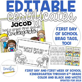 Editable First Day/Week of School Certificate {2017}