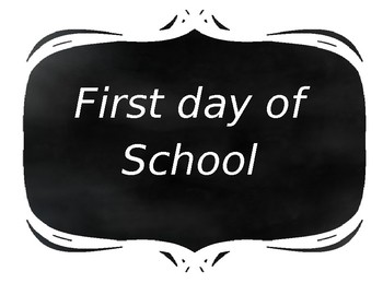 Editable First Day of School Chalkboard signs