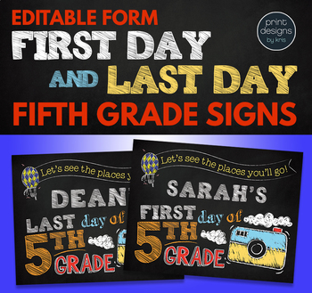 Editable First Day of School Sign & Last Day of School Sign • FIFTH GRADE