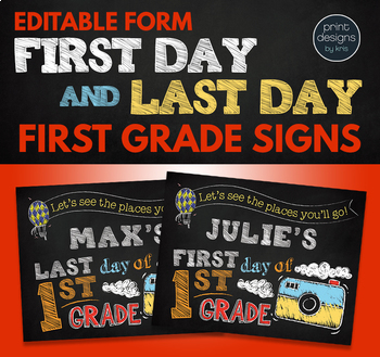 Editable First Day of School Sign & Last Day of School Sign • FIRST GRADE
