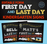 Editable First Day of School Sign & Last Day of School Sign • KINDERGARTEN