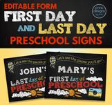 Editable First Day of School Sign & Last Day of School Sign • PRESCHOOL