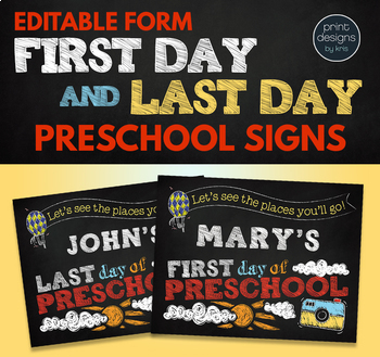 Editable First Day of School Sign & Last Day of School Sign • PRESCHOOL