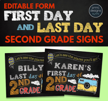 Editable First Day of School Sign & Last Day of School Sign • SECOND GRADE