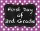 Editable First Day of School Posters