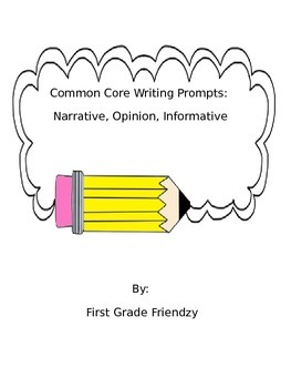 Editable First Grade Common Core Writing Prompts