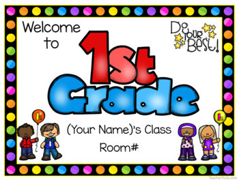 Editable First Grade Welcome Signs Rainbow Borders