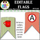 Editable Flags ● Create Your Own Banner