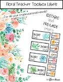 Editable Floral Teacher Toolbox Labels