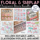 Editable Floral and Shiplap Classroom Decor Bundle
